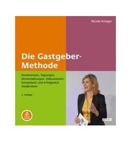 Abbildung von Krieger | Die Gastgeber-Methode | 2., aktualisierte und erweiterte Aufl. | 2020 | Konferenzen, Tagungen, Veranst...