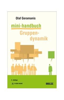 Abbildung von Geramanis | Mini-Handbuch Gruppendynamik | 2., aktualisiert und erweitert Aufl. | 2020 | Mit E-Book inside