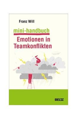 Abbildung von Will   Mini-Handbuch Emotionen in Teamkonflikten   2020