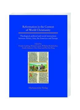 Abbildung von Ludwig / Richebächer | Reformation in the Context of World Christianity | 1. Auflage | 2019 | 33 | beck-shop.de