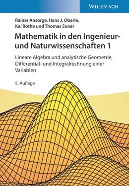 Abbildung von Ansorge / Oberle | Mathematik in den Ingenieur- und Naturwissenschaften 1 | 5. Auflage | 2020 | beck-shop.de