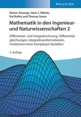 Abbildung von Ansorge / Oberle | Mathematik in den Ingenieur- und Naturwissenschaften 2 | 5. Auflage | 2020 | beck-shop.de