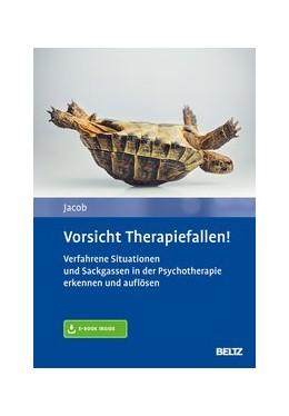 Abbildung von Jacob | Vorsicht Therapiefallen! | 1. Auflage | 2020 | beck-shop.de