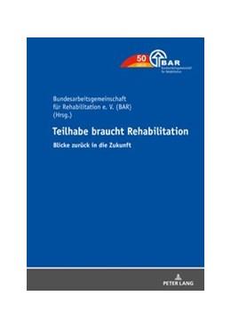 Abbildung von Seel | Teilhabe braucht Rehabilitation | 2019 | Blicke zurück in die Zukunft