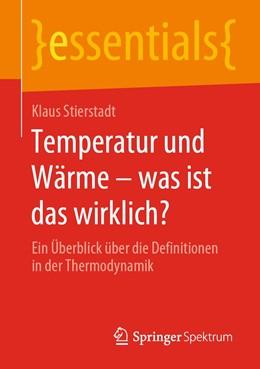 Abbildung von Stierstadt | Temperatur und Wärme – was ist das wirklich? | 2020 | Ein Überblick über die Definit...