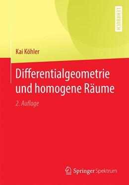 Abbildung von Köhler | Differentialgeometrie und homogene Räume | 2., vollständige überarbeitete und ergänzte Auflage | 2020