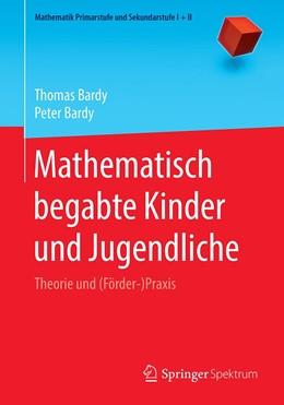 Abbildung von Bardy / Bardy   Mathematisch begabte Kinder und Jugendliche   1. Auflage   2020   beck-shop.de