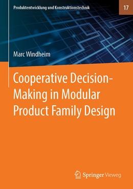 Abbildung von Windheim   Cooperative Decision-Making in Modular Product Family Design   1st ed. 2020   2019   17