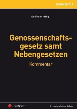Abbildung von Dellinger / Astl | Genossenschaftsgesetz samt Nebengesetzen | 2. Auflage | 2014 | beck-shop.de