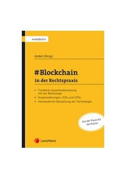 Abbildung von Anderl / Aigner   #Blockchain in der Rechtspraxis   2020   in der Rechtspraxis