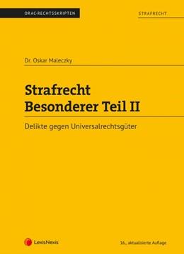 Abbildung von Maleczky | Strafrecht - Besonderer Teil II (Skriptum) | 16. Auflage | 2019 | beck-shop.de