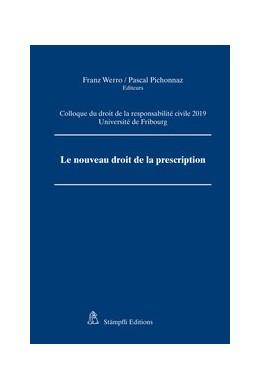 Abbildung von Werro / Brulhart / Pichonnaz | Le nouveau droit de la prescription | édition | 2019 | Colloque du droit de la respon...