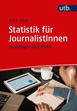 Abbildung von Lück | Statistik für JournalistInnen | Aufl. | 2020 | Grundlagen und Praxis