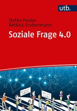 Abbildung von Paulus / Grubenmann | Soziale Frage 4.0 | 1. Auflage | 2020 | beck-shop.de