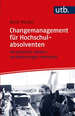 Abbildung von Merten | Changemanagement für Hochschulabsolventen | 2020 | Persönliche Lebensveränderunge...