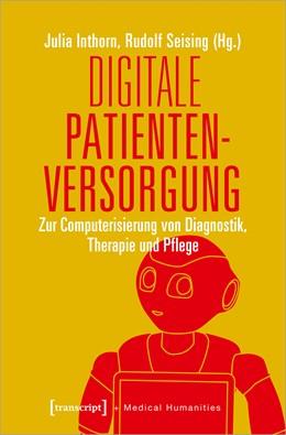 Abbildung von Inthorn / Seising | Digitale Patientenversorgung | 1. Auflage | 2021 | 3 | beck-shop.de