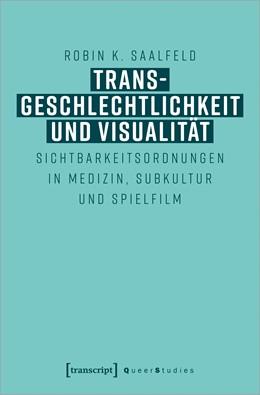 Abbildung von Saalfeld | Transgeschlechtlichkeit und Visualität | 1. Auflage | 2020 | 26 | beck-shop.de