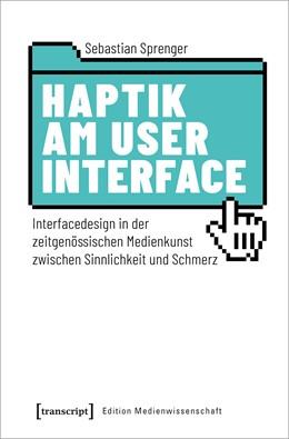 Abbildung von Sprenger   Haptik am User Interface   1. Auflage   2020   73   beck-shop.de