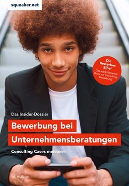 Abbildung von Menden | Das Insider-Dossier: Bewerbung bei Unternehmensberatungen | 2020 | Consulting Cases meistern