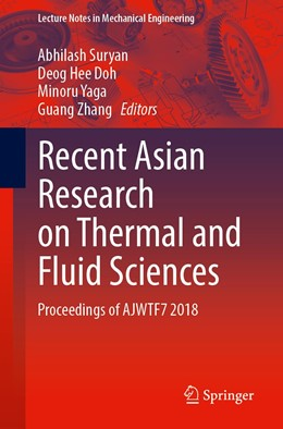 Abbildung von Suryan / Doh / Yaga / Zhang | Recent Asian Research on Thermal and Fluid Sciences | 1st ed. 2020 | 2020 | Proceedings of AJWTF7 2018