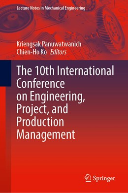 Abbildung von Panuwatwanich / Ko | The 10th International Conference on Engineering, Project, and Production Management | 1st ed. 2020 | 2020