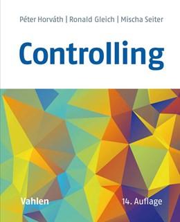 Abbildung von Horváth / Gleich / Seiter   Controlling   14. Auflage   2019