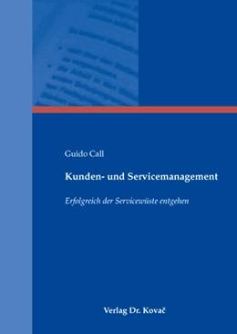 Abbildung von Call | Kunden- und Servicemanagement | 2008 | Erfolgreich der Servicewüste e... | 22
