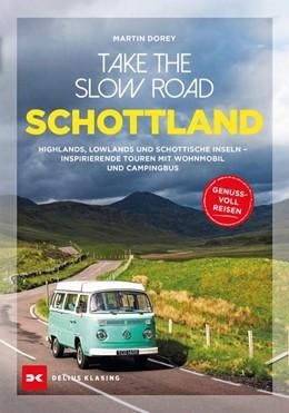 Abbildung von Dorey   Take the Slow Road   1. Auflage 2020   2020   Schottland