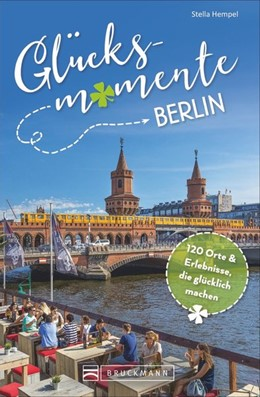 Abbildung von Hempel   Glücksmomente in Berlin   1. Auflage   2020   beck-shop.de