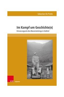 Abbildung von de Pretto | Im Kampf um Geschichte(n) | 1. Auflage | 2020 | beck-shop.de