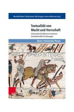 Abbildung von Albert / Becker   Textualität von Macht und Herrschaft   1. Auflage   2020   beck-shop.de