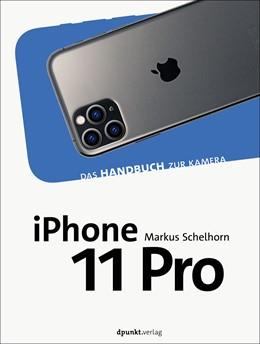 Abbildung von Schelhorn | iPhone 11 und iPhone 11 Pro | 2020 | Das Handbuch zur Kamera