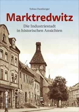 Abbildung von Damberger | Marktredwitz | 1. Auflage | 2020 | beck-shop.de