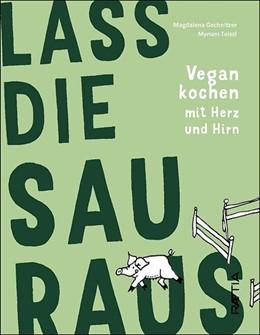Abbildung von Gschnitzer | Lass die Sau raus | 1. Auflage | 2020 | beck-shop.de