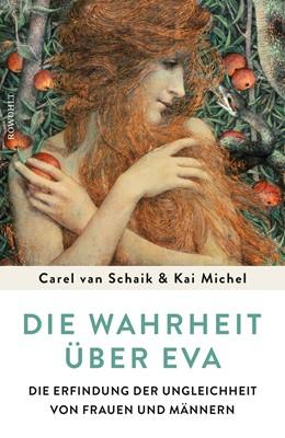 Abbildung von Schaik / Michel   Die Wahrheit über Eva   2. Auflage   2020   beck-shop.de