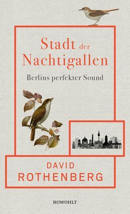 Abbildung von Rothenberg | Stadt der Nachtigallen | 1. Auflage | 2020 | beck-shop.de