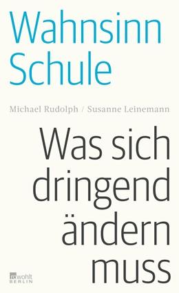 Abbildung von Rudolph / Leinemann   Wahnsinn Schule   1. Auflage   2021   beck-shop.de