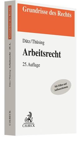 Abbildung von Dütz / Thüsing   Arbeitsrecht   25. Auflage   2020   beck-shop.de