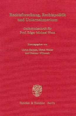 Abbildung von Karpen / Weber / Willoweit | Rechtsforschung, Rechtspolitik und Unternehmertum. | 2000 | Gedächtnisschrift für Prof. Ed...