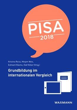 Abbildung von Reiss / Weis / Klieme / Köller   PISA 2018   2019   Grundbildung im internationale...