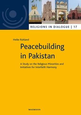 Abbildung von Ruhland | Peacebuilding in Pakistan | 1. Auflage | 2019 | beck-shop.de