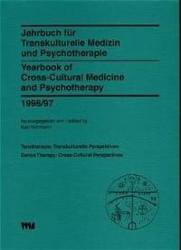 Abbildung von Hörmann / Andritzky | Jahrbuch für Transkulturelle Medizin und Psychotherapie /Yearbook of Cross-Cultural Medicine and Psychotherapy / Tanztherapie - Transkulturelle Perspektiven /Dance Therapy - Cross-Cultural Perspectives | 2000