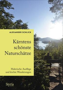 Abbildung von Schlick | Kärntens schönste Naturschätze | 2020 | Malerische Ausflüge und leicht...