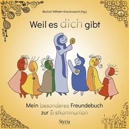 Abbildung von Hofer / Krautwaschl / Kainradl   Weil es dich gibt   2020   Mein besonderes Freundebuch zu...