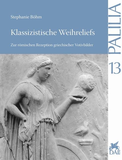 Abbildung von Böhm | Klassizistische Weihreliefs | 2004