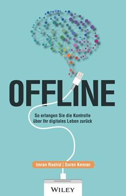 Abbildung von Rashid / Kenner | Offline | 2020 | So erlangen Sie die Kontrolle ...