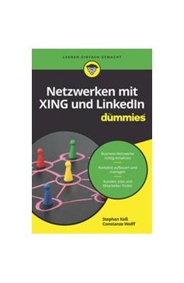Abbildung von Wolff / Koß | Netzwerken mit Xing und LinkedIn für Dummies | 2020