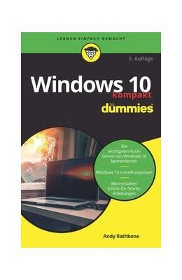 Abbildung von Rathbone | Windows 10 kompakt für Dummies | 2. Auflage | 2020 | beck-shop.de