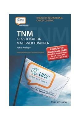 Abbildung von Wittekind (Hrsg.) | TNM Klassifikation maligner Tumoren | 8. Auflage | 2020 | Korrigierter Nachdruck 2020 mi...