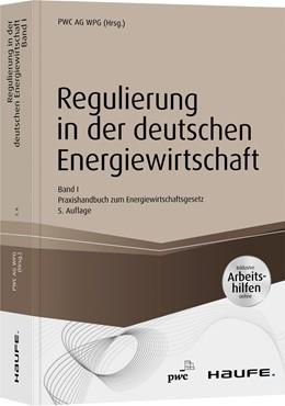 Abbildung von PWC AG WPG (Hrsg.) | Regulierung in der deutschen Energiewirtschaft - Band 1 | 5. Auflage | 2020 | beck-shop.de